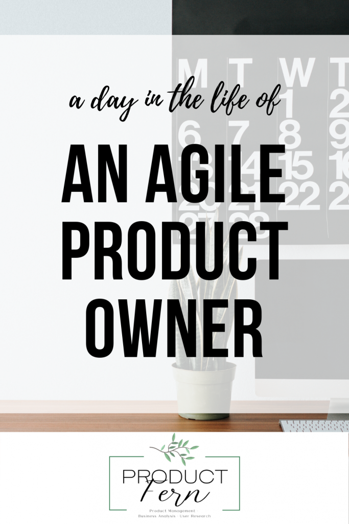 Promotional image which can be shared which says a day in the life of an agile product owner with product fern logo.